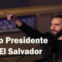 El Nuevo Presidente de El Salvador: Nayib Bukele