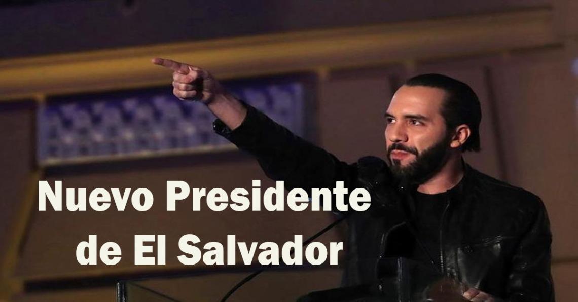 El Nuevo Presidente de El Salvador es Nayib Bukele